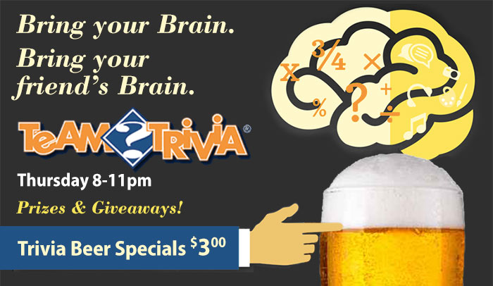 Team Trivia Thursday Nights 8-11 pm