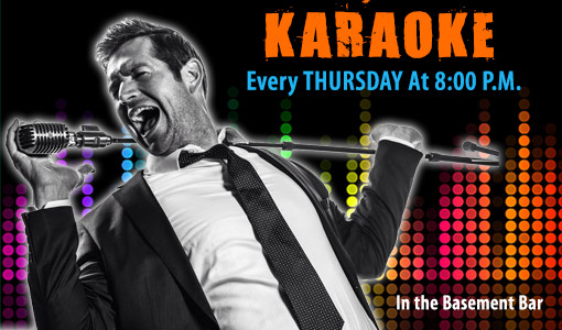 Karaoke Thursdays 8 PM